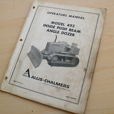 Allis Chalmers 493 Inside Push Beam Angle Dozer Owner Operator Manual Book Guide