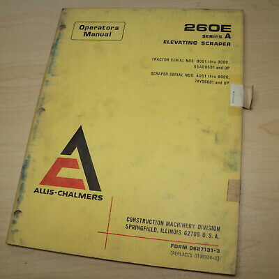 Ac Allis Chalmers 260e Pan Tractor Scraper Operator Operation Owner Manual Book