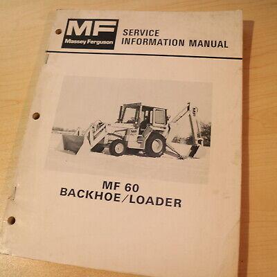 Massey Ferguson Mf 60 Backhoe Loader Repair Shop Service Manual Overhaul Guide