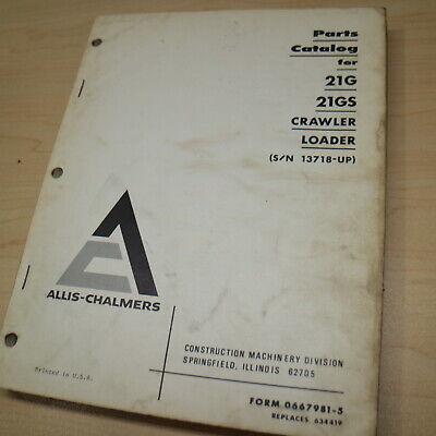 Fiat Allis 21gs 21g Crawler Tractor Dozer Loader Parts Manual Book Catalog List