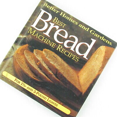 Best Bread Machine Recipes Better Homes And Gardens Hardcover (Best Home Bread Machine)