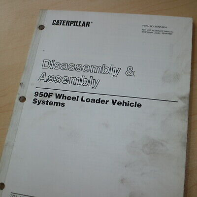 Caterpillar 950f Loader Machine Systems Disassembly Assembly Shop Service Manual