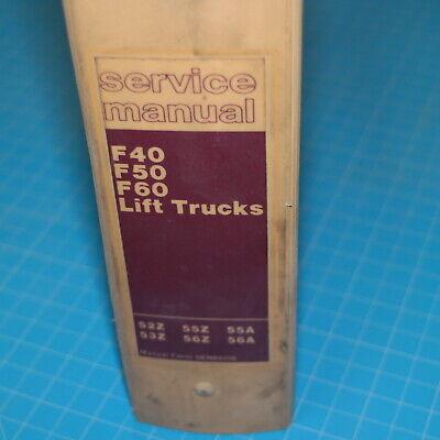 Caterpillar F40 F50 F60 Forklift Service Manual Towmotor Book Repair Owner Shop
