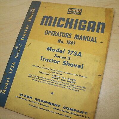 Michigan Clark 175a Front End Shovel Loader Owner Operation Manual Book Guide