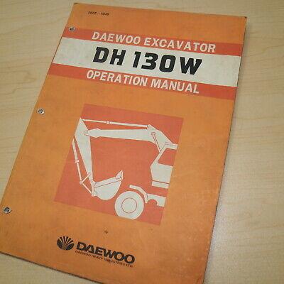 Daewoo Dh130w Excavator Owner Operationoperator Maintenance Manual Guide Book