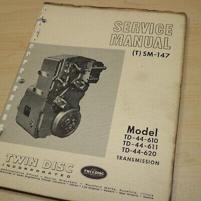Twin Disc Model Td-44-610 611 620 Transmission Repair Service Manual Overhaul