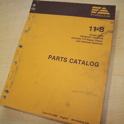 Allis Chalmers 11-b Crawler Tractor Dozer Parts Manual Book Catalog List Spare