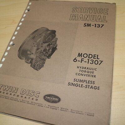 Twin Disc 6-f-1307 Torque Converter Transmission Repair Shop Service Manual 1969