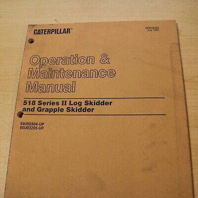 Cat Caterpillar 518 Series Ii Log Skidder Owner Operator Maintenance Book Manual