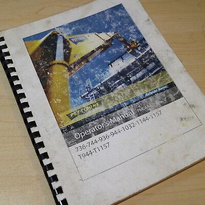Pettibone 944 736 744 936 1032 1144 1157 T944 Telehandler Owner Operator Manual