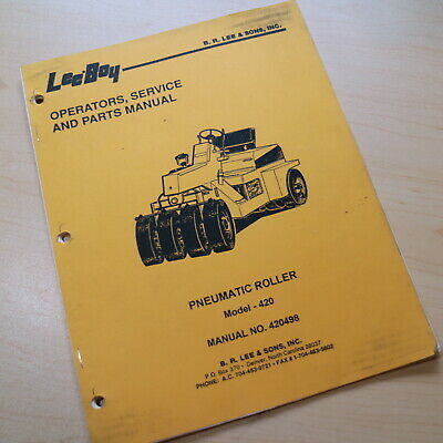 Leeboy 420 Roller Compactor Owner Operator Operation Parts Service Manual Book