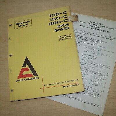 Allis Chalmers 100 150 200-c Motor Grader Owner Operator Operation Manual Book