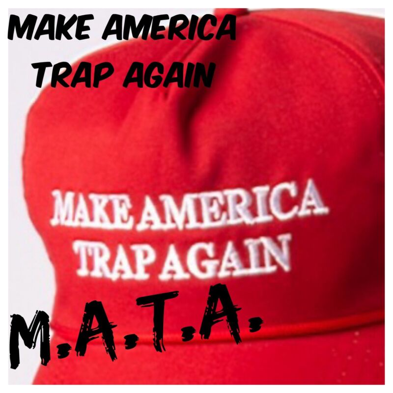 MAKE AMERICA TRAP AGAIN Hip Hop Inspired EMBROIDERED Cap M.A.T.A. Kevin Gates