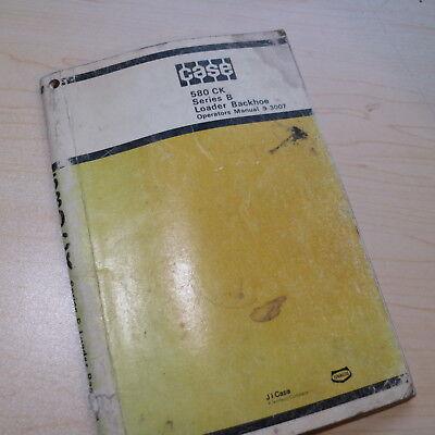 Case 580 Ck Series B Backhoe Operation Manual Operator Book Owner Loader Guide