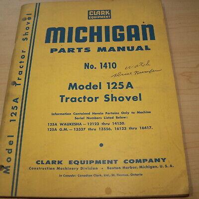 Michigan Clark 125a Tractor Shovel Loader Parts Manual Catalog Crawler List Book