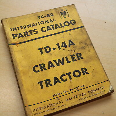 Ih International Td-14a Crawler Tractor Dozer Parts Manual Book Catalog List