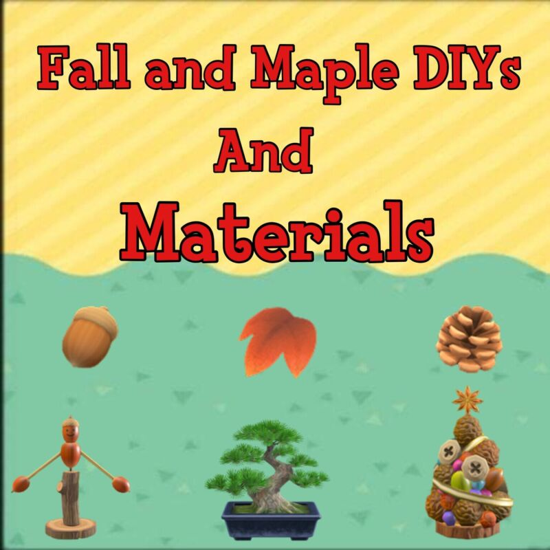 ACNH Fall And Maple Diys And Materials