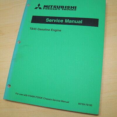 Mitsubishi Tb45 Forklift Gas Engine Service Manual Repair Overhaul Shop Book Fg