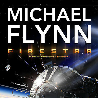 Firestar By Michael Flynn 2012 Unabridged Cd 9781470836177