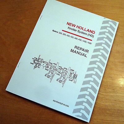 New Holland 320 326 420 425 426 430 1425 1426 Baler Knotter Service Shop Manual