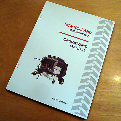 New Holland 849 Round Baler Operators Owners Book Guide Manual Nh Sperry