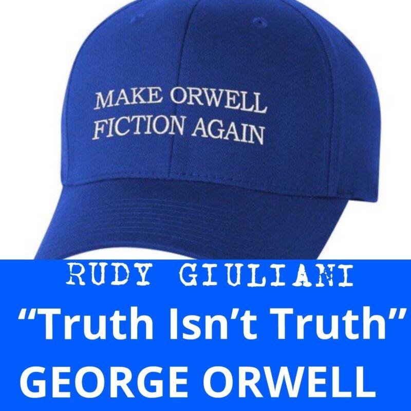 MAKE ORWELL FICTION AGAIN Rudy Giuliani TRUMP Parody EMBROIDERED George Orwell