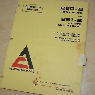 Ac Allis Chalmers 260b 261b Pan Tractor Scraper Operator Operation Owner Manual
