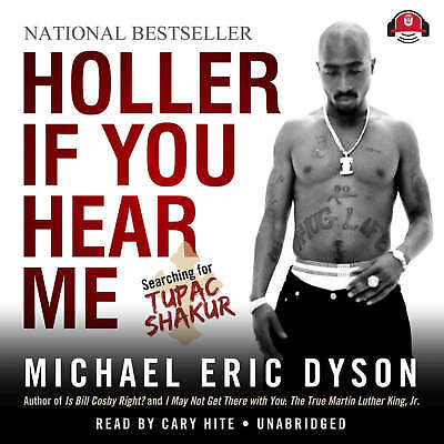 Holler If You Hear Me by Michael Eric Dyson 2011 Unabridged CD 9781455108756