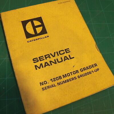 Cat Caterpillar 120b Motor Grader Repair Shop Service Manual Maintenance Road 64