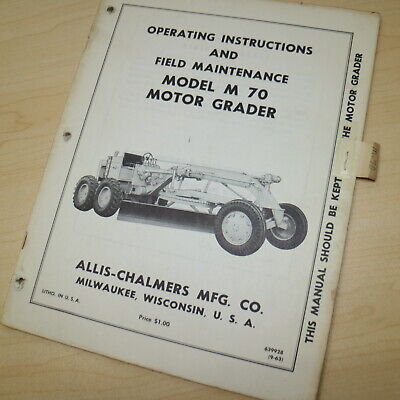 Allis Chalmers M70 Motor Grader Owner Operator Operation Manual Maintenance Book