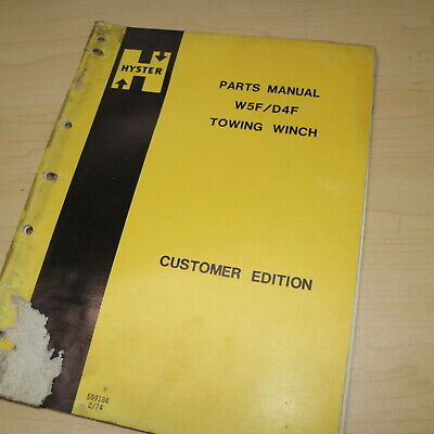 Hyster W5f D4f Towing Winch Parts Manual Book Catalog List Cat D4 Tractor Dozer