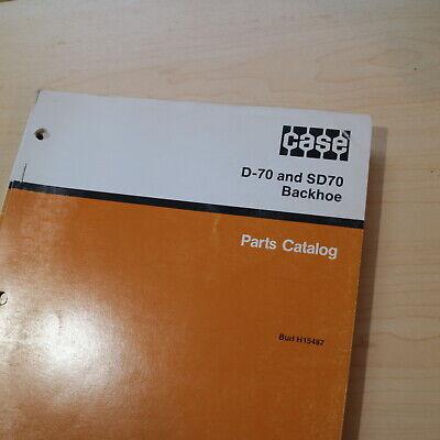 Case D70 Sd70 Loader Backhoe Parts Manual Book Attachment List Catalog Spare 70