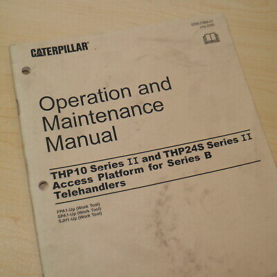 Caterpillar Thp10 Thp24s Telehandler Access Platform Operation Operator Manual