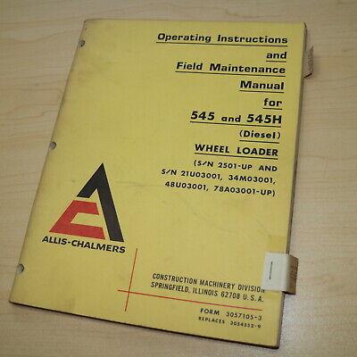 Ac Allis Chalmers 545 545h Front End Wheel Loader Operator Owner Manual Book