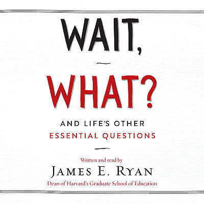 Wait  What  By James E  Ryan 2017 Unabridged Cd 9781538412688