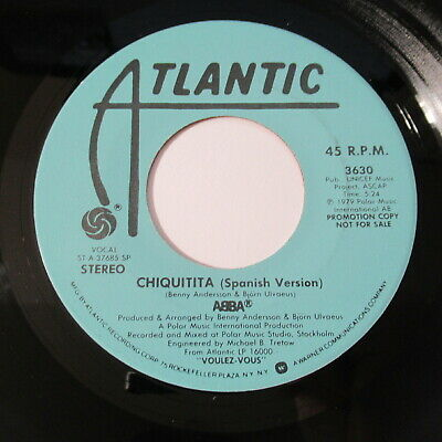 "Abba 7"" 45 Record PROMO Chiquitita Atlantic 3630 Spanish Version Stereo & Mono"