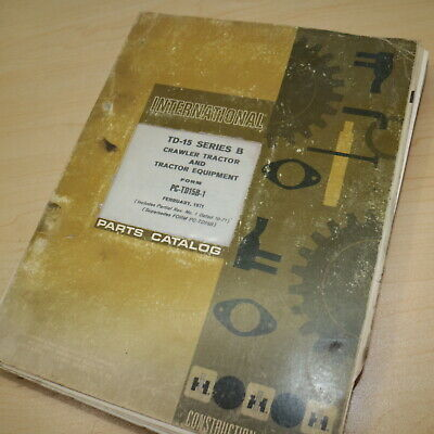 Ih International Td-15 Series B Crawler Tractor Parts Manual Book Catalog 1971