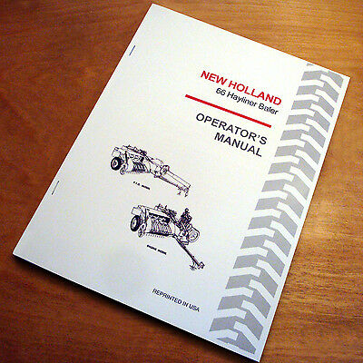 New Holland 66 Baler Hayliner Operators Owners Book Guide Manual Nh