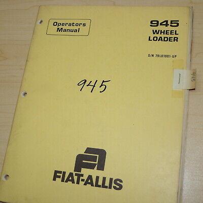 Fiat Allis 945 Front End Wheel Loader Owner Operator Operation Manual Book Guide