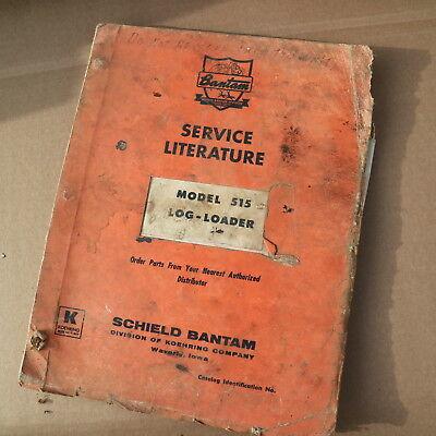 Koehring Bantam 515 Forestry Log Loader Parts Manual Book Catalog List T-515