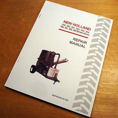 New Holland 340 350 351 352 353 354 355 357 358 359 Grinder Mixer Service Manual