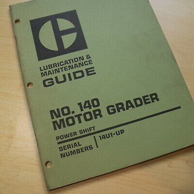 Cat Caterpillar 140 Motor Grader Lubrication Owner Maintenance Guide Book Road