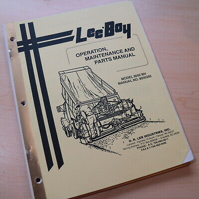 Leeboy 8000 Bh Paver Parts Owner Operator Operation Maintenance Manual Book List