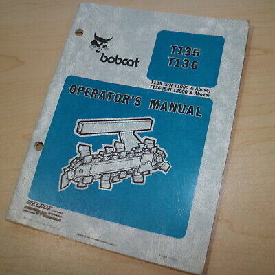 Bobcat T135 136 Trencher Owner Operation Maintenance Operator Manual Book Guide