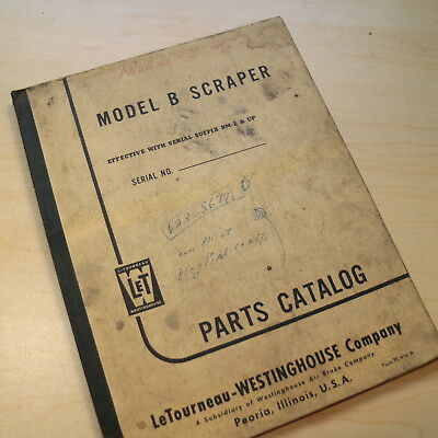 Letourneau Westinghouse Model B Scraper Parts Book Catalog Manual Pan Tractor