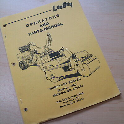 Leeboy 400 Roller Compactor Owner Operator Operation Parts Manual Book Catalog