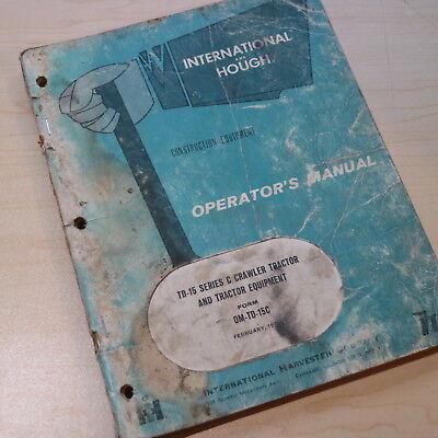 International Td-15c Crawler Tractor Dozer Owner Operator Operation Manual Book