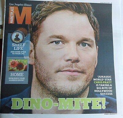 La Times Marketplace June 2015 Jurassic World Chris Pratt Success Home Garden