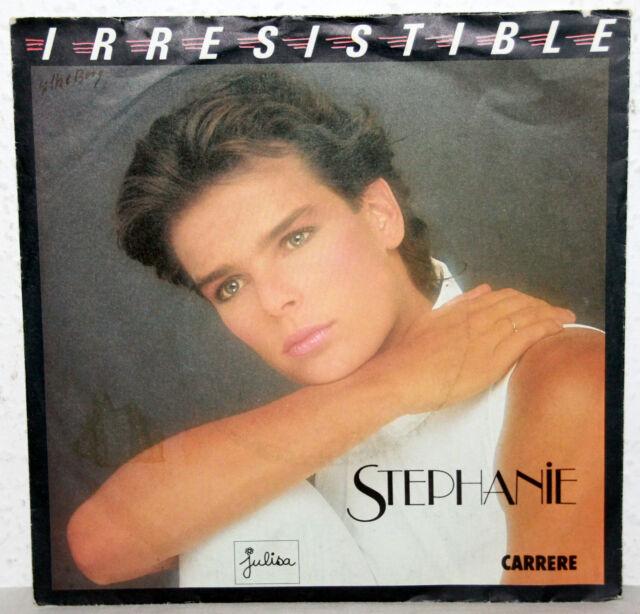 "7"" Vinyl STEPHANIE - Irresistible"