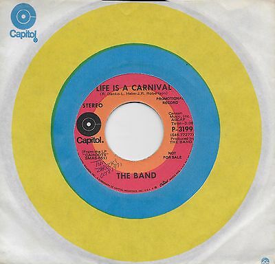 THE BAND  Life Is A Carnival  rare promo 45 from 1971](Life Is A Carnival)